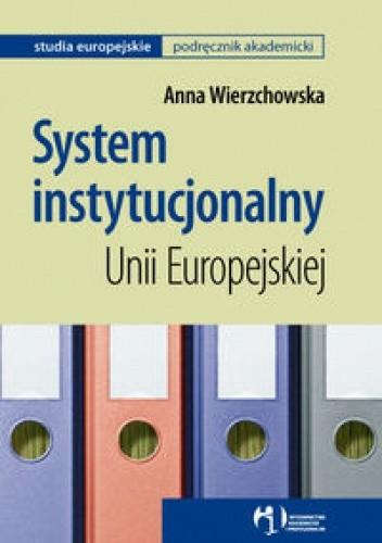 Okładka książki System instytucjonalny Unii Europejskiej
