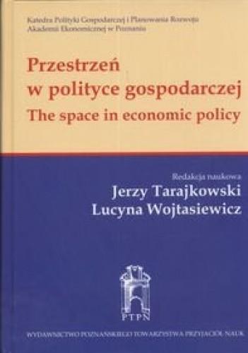 Okładka książki Przestrzeń w polityce gospodarczej