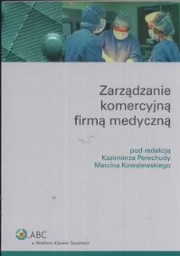 Okładka książki zarzadzanie komercyjną firmą medyczną