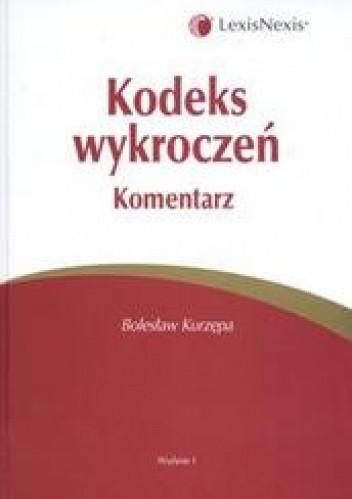 Okładka książki Kodeks wykroczeń Komentarz /Komentarze