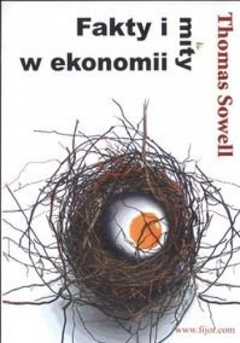 Okładka książki Fakty i mity w ekonomii