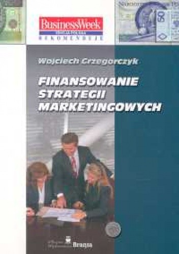 Okładka książki Finansowanie strategii marketingowych