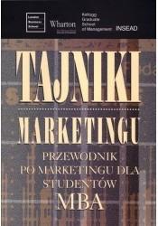 Okładka książki Tajniki marketingu. Przewodnik po marketingu dla studentów MBA