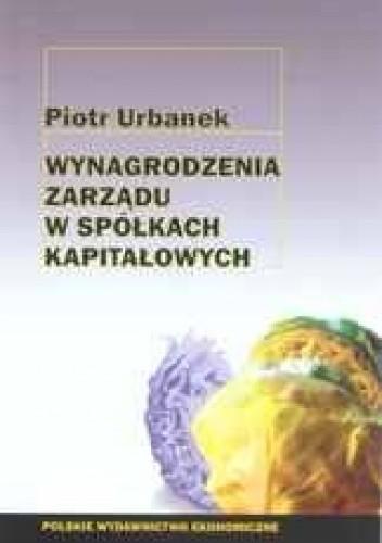 Okładka książki Wynagrodzenia zarządu w spółkach kapitałowych