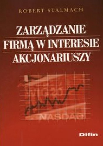 Okładka książki Zarządzanie firmą w interesie akcjonariuszy