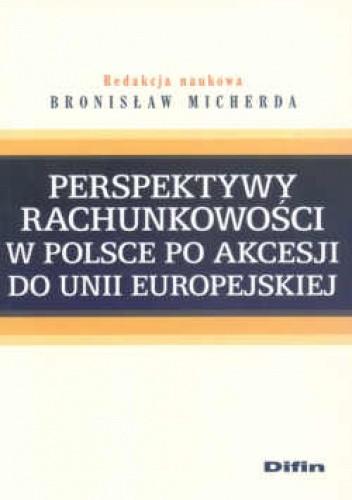 Okładka książki Perspektywy rachunkowości w Polsce po akcesji