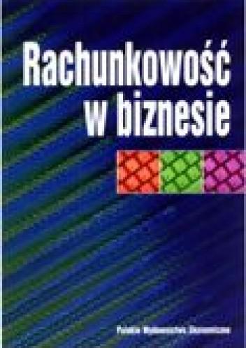 Okładka książki Rachunkowość w biznesie