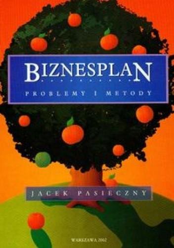 Okładka książki Biznesplan. Problemy i metody