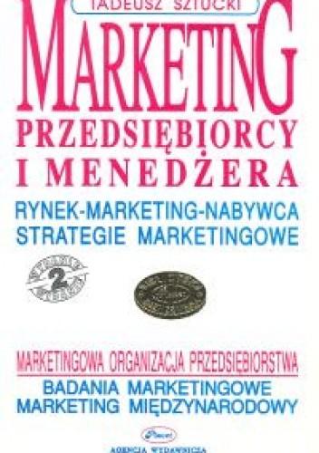 Okładka książki Marketing przedsiębiorcy i menedżera
