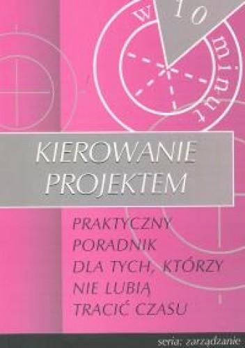 Okładka książki Kierowanie projektem