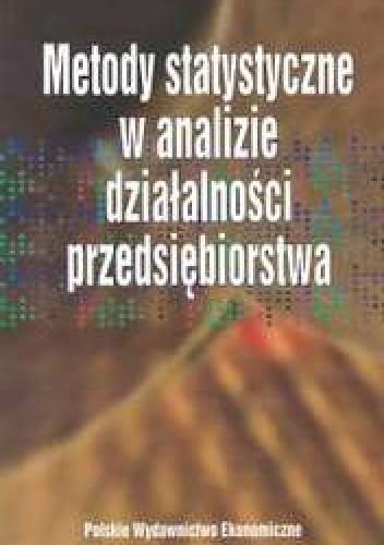 Okładka książki Metody statystyczne w analizie działalności przedsiębiorstwa