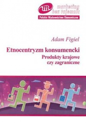 Okładka książki Etnocentryzm konsumencki