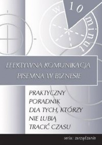 Okładka książki Efektywna komunikacja pisemna w biznesie