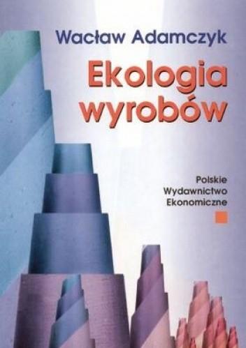 Okładka książki Ekologia wyrobów