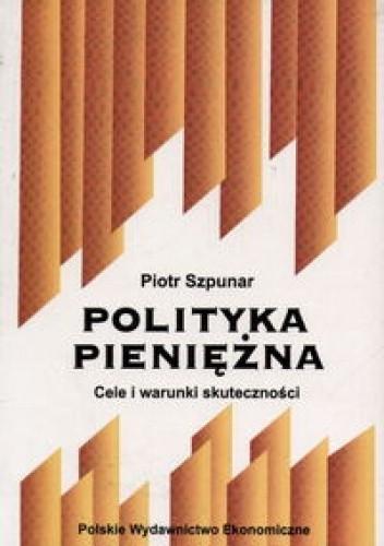 Okładka książki Polityka pieniężna