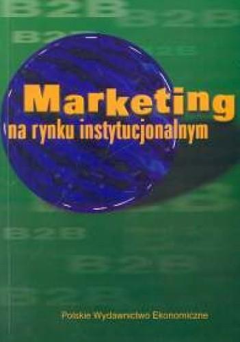 Okładka książki Marketing na rynku instytucjonalnym
