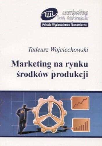Okładka książki Marketing na rynku środków produkcji