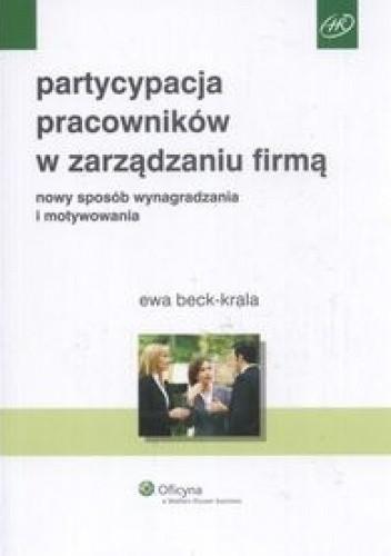 Okładka książki Partycypacja pracowników w zarządzaniu firmą