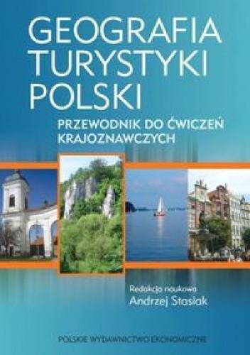 Okładka książki Geografia turystyki Polski Przewodnik do ćwiczeń