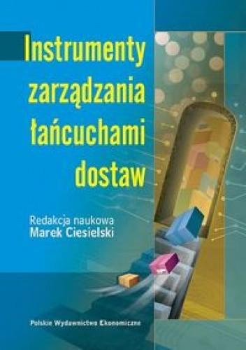 Okładka książki Instrumenty zarządzania łańcuchami dostaw