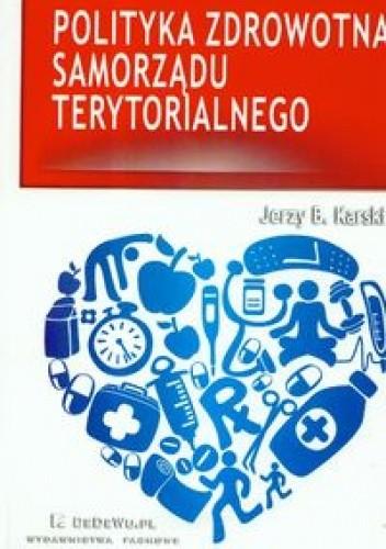 Okładka książki Polityka zdrowotna samorządu terytorialnego