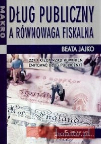 Okładka książki Dług publiczny a równowaga fiskalna