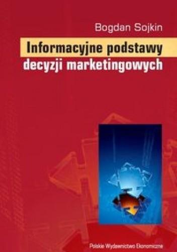 Okładka książki Informacyjne podstawy decyzji marketingowych
