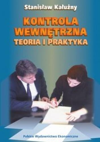 Okładka książki Kontrola wewnętrzna teoria i praktyka