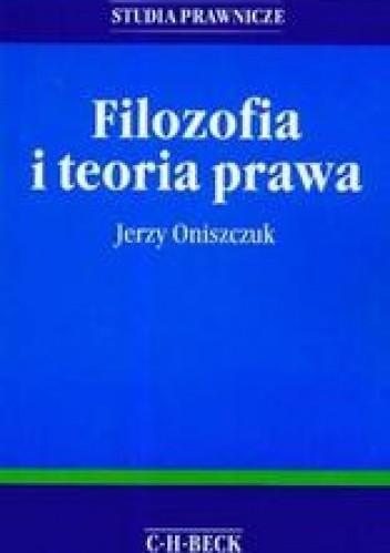 Okładka książki Filozofia i teoria prawa /Studia prawnicze