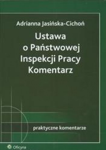 Okładka książki Ustawa o Państwowej Inspekcji Pracy. Komentarz
