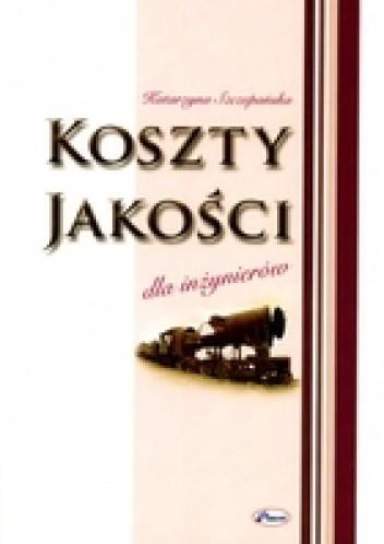 Okładka książki KOSzTY JAKOŚCI