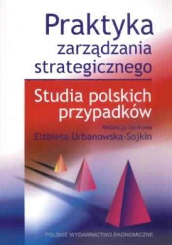 Okładka książki Praktyka zarządzania strategicznego.