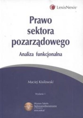 Okładka książki Prawo sektora pozarządowego Analiza funkcjonalna