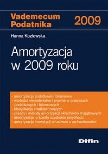Okładka książki Amortyzacja w 2009 roku