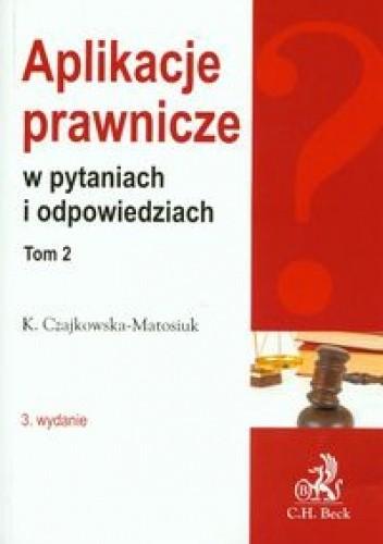 Okładka książki Aplikacje prawnicze w pytaniach i odpowiedziach t.2