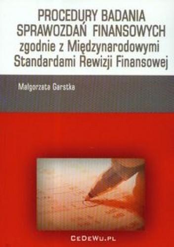Okładka książki Procedury badania sprawozdań finansowych zgodnie z Międzynarodowymi Standardami Rewizji Finansowej