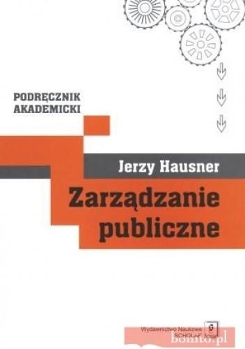 Okładka książki zarządzanie publiczne. Podręcznik akademicki