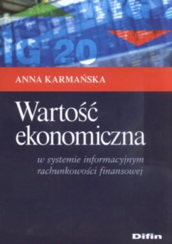 Okładka książki Wartość ekonomiczna  w systemie informacyjnym rachunkowości finansowej