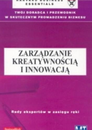 Okładka książki zarządzanie kreatywnością i innowacją