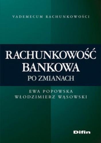 Okładka książki Rachunkowość bankowa po zmianach