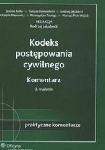 Okładka książki Kodeks postępowania cywilnego Komentarz /Praktyczne komentarze