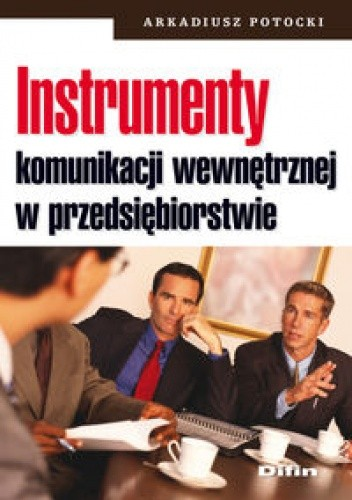 Okładka książki Instrumenty komunikacji wewnętrznej w przedsiębiorstwie