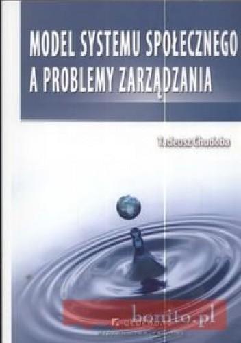Okładka książki Model systemy społecznego a problemy zarządzania