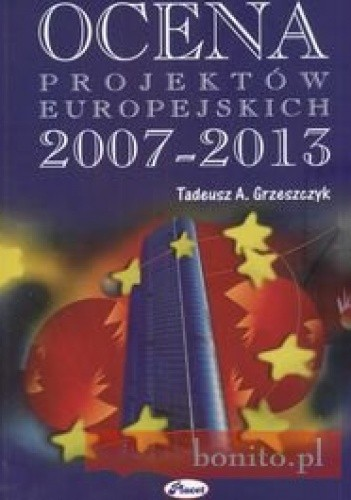 Okładka książki Ocena projektów europejskich 2007 - 20013