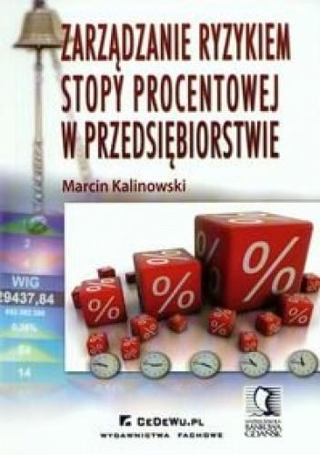 Okładka książki zarządzanie ryzykiem stopy procentowej w przedsiębiorstwie
