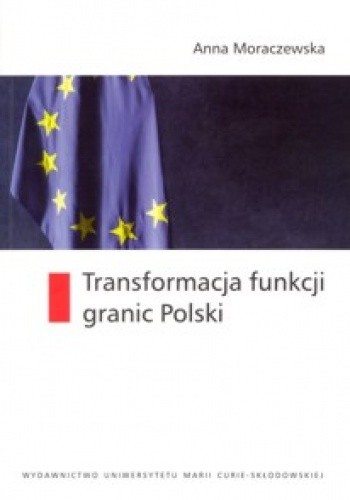 Okładka książki Transformacja funkcji granic Polski