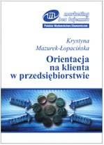 Okładka książki Orientacja na klienta w przedsiębiorstwie