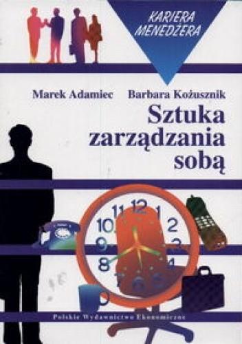 Okładka książki Sztuka zarządzania sobą