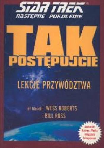 Okładka książki Tak postępujcie. Star Trek Następne Pokolenie - Lekcje przyw