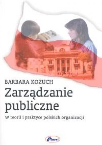 Okładka książki Zarządzanie publiczne
